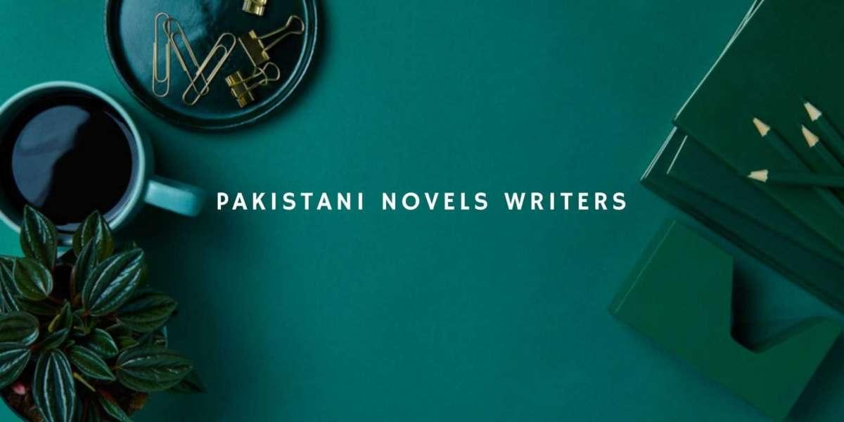 Pakistani Novels Writers